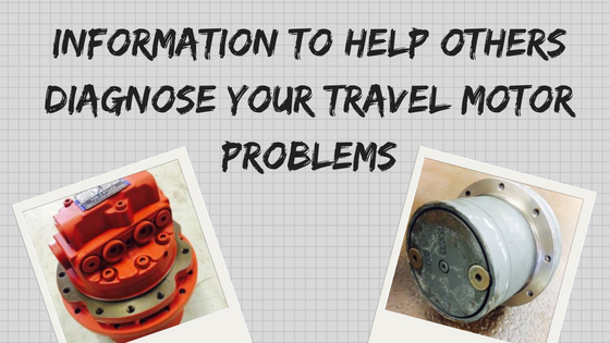 Information to Help Others Diagnose Your Travel Motor Problems