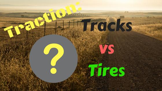 Traction: Tracks versus Tires