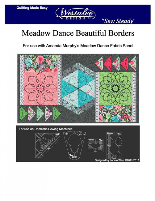 For use with Amanda Murphy's Meadow Dance Fabric Panel  A set of 4 templates  The instructions given are to get you started. Use your imagination and see what amazing designs you can create using Westalee Design Rulers and Templates to enhance your quilt.  Part # WT-MDBB-LS