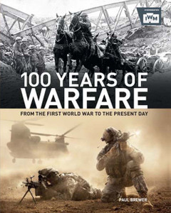 100 Years of Warfare: From the First World War to the Present Day - ISBN: 9780233004761