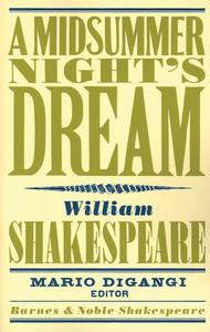 A Midsummer Night's Dream (Barnes & Noble Shakespeare):  - ISBN: 9781411400382