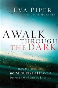 A Walk Through the Dark - ISBN: 9781400204700