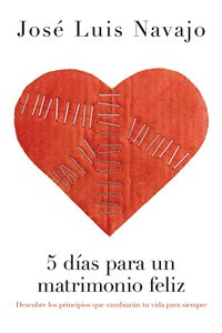 5 días para un matrimonio feliz - ISBN: 9781602558892