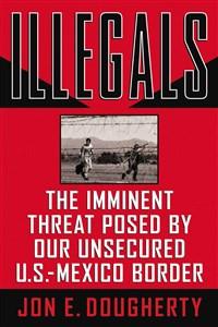 Illegals - ISBN: 9781595552754