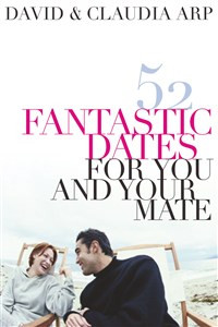 52 Fantastic Dates for You and Your Mate - ISBN: 9780785297284