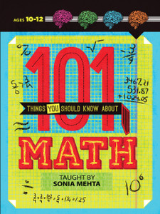 101 Things You Should Know About Math:  - ISBN: 9781454910435