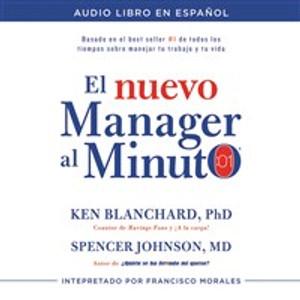 El nuevo mánager al minuto (One Minute Manager - Spanish Edition) - ISBN: 9780718077709