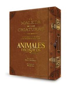 La maleta de las criaturas: explora la magia cinematográfica de Animales fantásticos y dónde encontrarlos - ISBN: 9780718087081