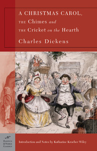 A Christmas Carol, The Chimes & The Cricket on the Hearth (Barnes & Noble Classics Series):  - ISBN: 9781593080334
