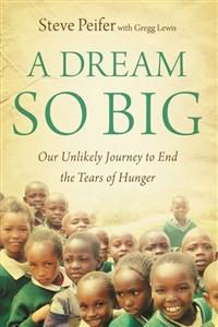 A Dream So Big - ISBN: 9780310326090