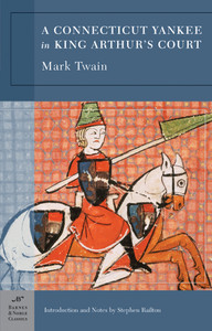 A Connecticut Yankee in King Arthur's Court (Barnes & Noble Classics Series):  - ISBN: 9781593082109