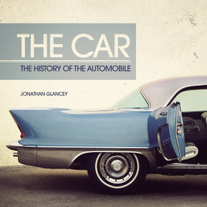 The Car: The History of the Automobile - ISBN: 9781780974095