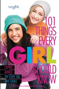 101 Things Every Girl Should Know - ISBN: 9780310746195