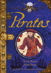 Pirates: The Notorious Lives and Unspeakable Acts of Real Life Pirates - ISBN: 9781910706879