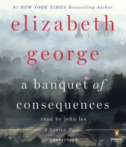 A Banquet of Consequences: A Lynley Novel (AudioBook) (CD) - ISBN: 9781611763669