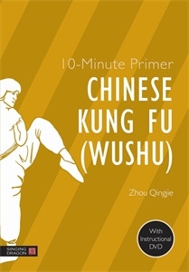 10-Minute Primer Chinese Kung Fu (Wushu):  - ISBN: 9781848192133