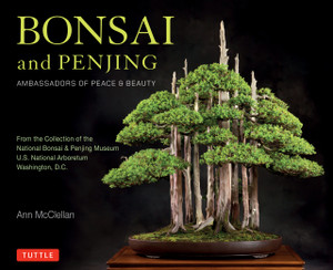 Bonsai and Penjing : Ambassadors of Peace & Beauty  - ISBN: 9780804847018
