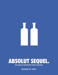 Absolut Sequel.: The Absolut Advertising Story Continues - ISBN: 9780794604011