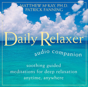 Daily Relaxer Audio Companion: Soothing Guided Meditations for Deep Relaxation for Anytime, Anywhere - ISBN: 9781572246362