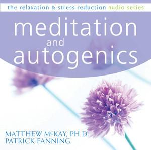 Meditation and Autogenics:  - ISBN: 9781572246409