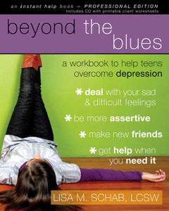 Beyond the Blues: A Workbook to Help Teens Overcome Depression - ISBN: 9781572246638