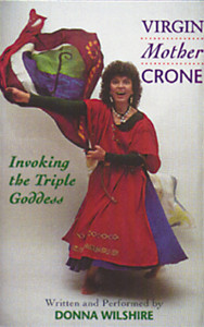 Virgin Mother Crone: Invoking the Triple Goddess - ISBN: 9780892815227