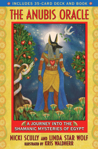 The Anubis Oracle: A Journey into the Shamanic Mysteries of Egypt - ISBN: 9781591430902