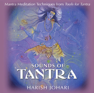 Sounds of Tantra: Mantra Meditation Techniques from Tools for Tantra - ISBN: 9781594770036