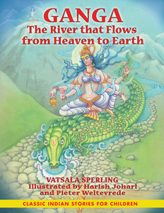 Ganga: The River that Flows from Heaven to Earth - ISBN: 9781591430896
