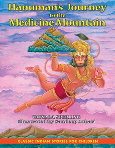 Hanuman's Journey to the Medicine Mountain:  - ISBN: 9781591430636