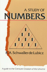 A Study of Numbers: A Guide to the Constant Creation of the Universe - ISBN: 9780892811120