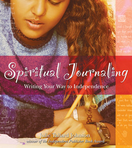 Spiritual Journaling: Writing Your Way to Independence - ISBN: 9781594770562