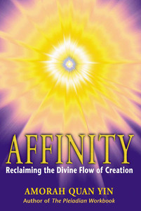 Affinity: Reclaiming the Divine Flow of Creation - ISBN: 9781879181649