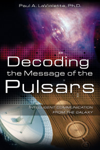 Decoding the Message of the Pulsars: Intelligent Communication from the Galaxy - ISBN: 9781591430629
