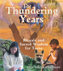 The Thundering Years: Rituals and Sacred Wisdom for Teens - ISBN: 9780892818808