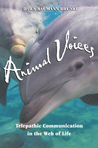 Animal Voices: Telepathic Communication in the Web of Life - ISBN: 9781879181915