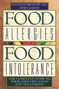 Food Allergies and Food Intolerance: The Complete Guide to Their Identification and Treatment - ISBN: 9780892818754