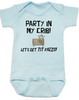 Party in my crib baby onesie, Let's get tit-faced baby onsie, byob, baby party animal, blue