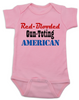 Red-blooded Gun-toting American, funny redneck baby gift, proud american baby bodysuit, red-blooded american baby onesie, funny Gun toting baby onsie, patriotic baby gift, baby gift for gun lovers, pink