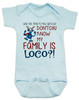 My family is crazy baby onesie, My family is loco, who you tryin to mess with ese, Loco Family baby onesie, crazy family baby onsie, funny holiday baby onesie, Loco reindeer, funny christmas baby, my family is nuts, cypress hill baby onesie, blue