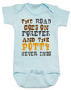 The road goes on forever and the potty never ends, Texas country music baby, Robert Earl Keen baby onesie, The road goes on forever and the party never ends, The potty never ends baby onesie, Texas country baby gift, The party never ends baby bodysuit, blue