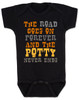 The road goes on forever and the potty never ends, Texas country music baby, Robert Earl Keen baby onesie, The road goes on forever and the party never ends, The potty never ends baby onesie, Texas country baby gift, The party never ends baby bodysuit, black
