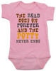 The road goes on forever and the potty never ends, Texas country music baby, Robert Earl Keen baby onesie, The road goes on forever and the party never ends, The potty never ends baby onesie, Texas country baby gift, The party never ends baby bodysuit, pink
