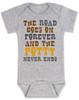 The road goes on forever and the potty never ends, Texas country music baby, Robert Earl Keen baby onesie, The road goes on forever and the party never ends, The potty never ends baby onesie, Texas country baby gift, The party never ends baby bodysuit, grey