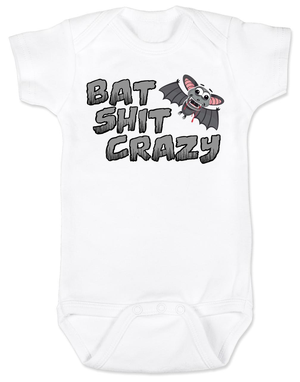 Bat Shit Crazy Baby Onesie