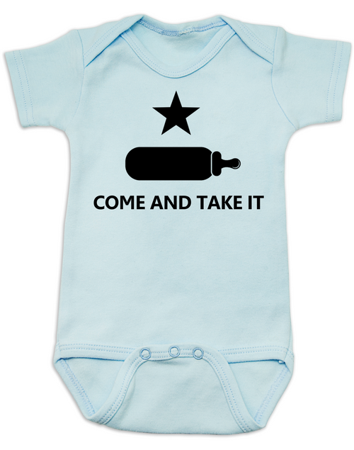Come And Take It Baby Onesie