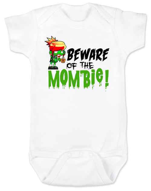 Beware of the Mombie, Mombie baby onesie, new mom zombie, Zombie Mom baby gift, New Mombie, Baby shower gift for zombie lover