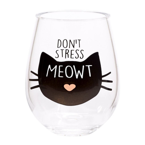 Stemless Acrylic Wine Glass - Don't Stress Meowt