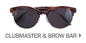 CLUBMASTER & BROW BAR