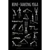 Bone-Shaking Yoga Poster